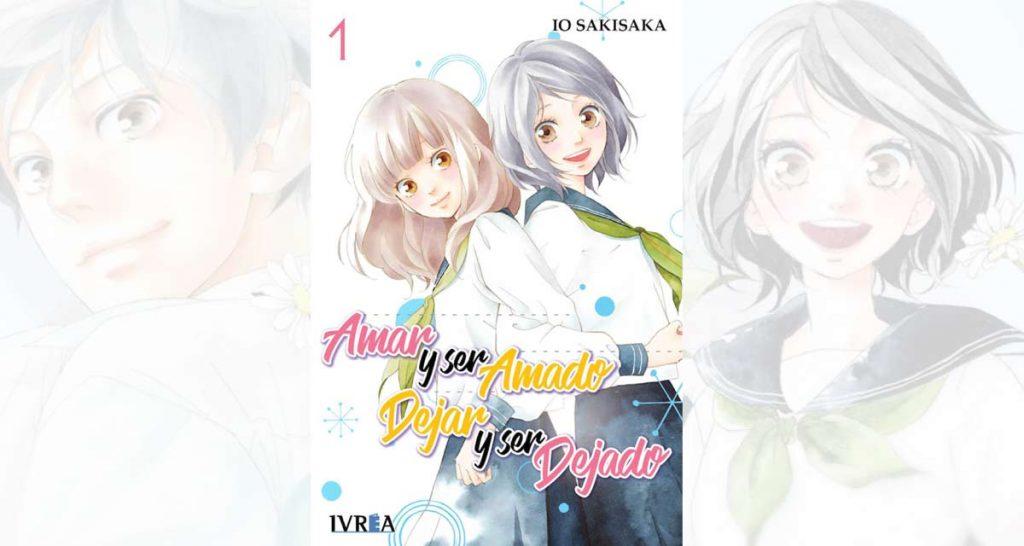 Amar y Ser Amado Dejar y ser dejado de Io Sarisaka